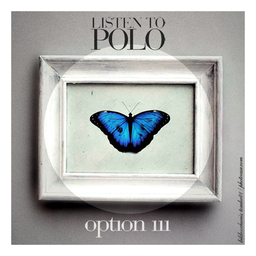 Listen To Polo - Option III